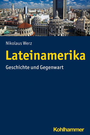Lateinamerika von Werz,  Nikolaus