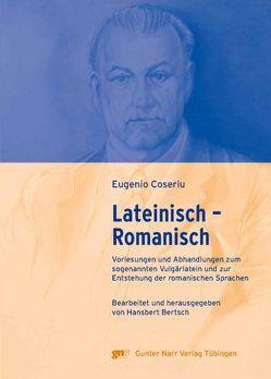 Lateinisch – Romanisch von Coseriu,  Eugenio
