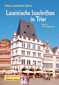 Lateinische Inschriften in Trier von Breuer,  Rainer, Kann,  Hans-Joachim