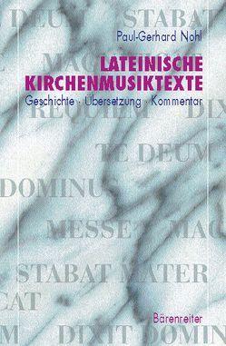 Lateinische Kirchenmusiktexte von Nohl,  Paul G