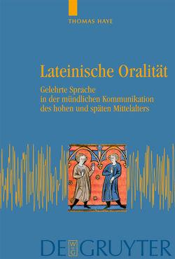 Lateinische Oralität von Haye,  Thomas