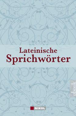 Lateinische Redensarten, Sprichwörter und Zitate von Werner,  Helmut