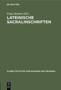Lateinische Sacralinschriften von Richter,  Franz