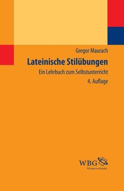 Lateinische Stilübungen von Maurach,  Gregor
