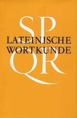 Lateinische Wortkunde von Bayer,  Karl, Happ,  Erich, Kessler,  Manfred, Raab,  Konrad