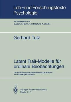 Latent Trait-Modelle für ordinale Beobachtungen von Tutz,  Gerhard