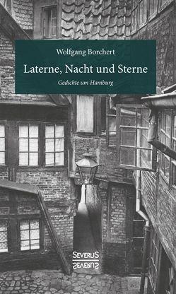 Laterne, Nacht und Sterne von Borchert,  Wolfgang