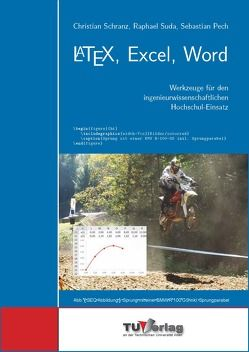 LATEX, Excel, Word von Schranz,  Christian