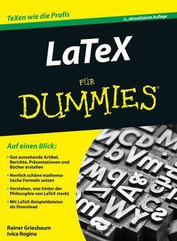 LaTeX für Dummies von Griesbaum,  Rainer, Rogina,  Ivica
