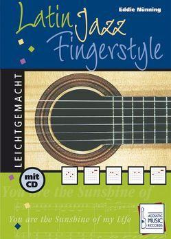 Latin Jazz Fingerstyle von Nünning,  Eddie, Stroeve,  Reiner