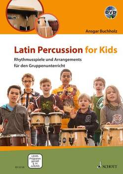 Latin Percussion for Kids von Buchholz,  Ansgar