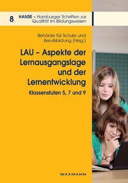 LAU – Aspekte der Lernausgangslage von Gänsfuß,  Rüdiger, Husfeldt,  Vera, Lehmann,  Rainer, Peek,  Rainer