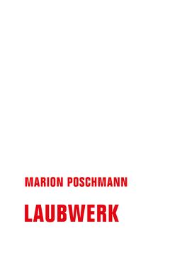 Laubwerk von Lötscher,  Christine, Marion,  Poschmann, Poppe,  Sandra, Riedel,  Christiane