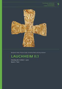 Lauchheim II.1. von Gauß,  Florian, Höke,  Benjamin, Peek,  Christina, Stelzner,  Jörg
