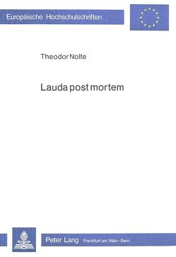 Lauda post mortem von Nolte,  Theodor