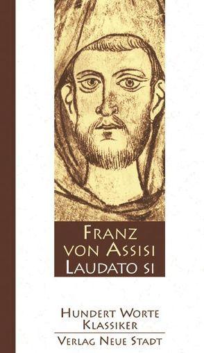 Laudato si von Bader,  Wolfgang, Franz von Assisi