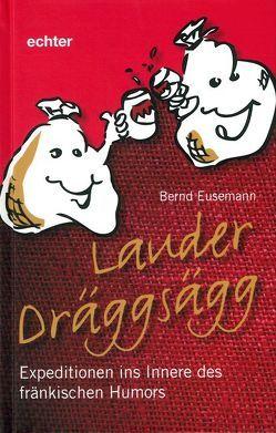Lauder Dräggsägg von Eusemann,  Bernd