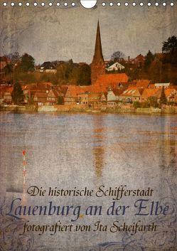 Lauenburg an der Elbe (Wandkalender 2019 DIN A4 hoch) von N.,  N.