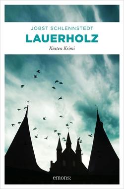 Lauerholz von Schlennstedt,  Jobst