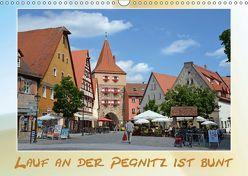 Lauf an der Pegnitz ist bunt (Wandkalender 2019 DIN A3 quer) von Hübner,  Katrin