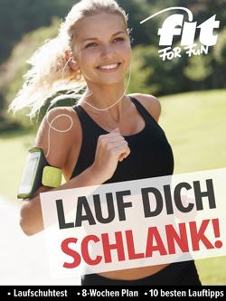 Lauf dich schlank von Verlag GmbH,  FIT FOR FUN