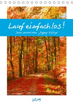 Lauf einfach los! Deine persönlichen Jogging Erfolge (Tischkalender 2019 DIN A5 hoch) von Schimmack,  Michaela