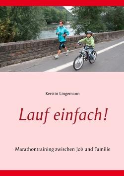 Lauf einfach! von Lingemann,  Kerstin