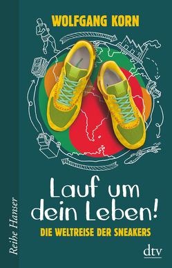 Lauf um dein Leben! von Jansen,  Birgit, Korn,  Wolfgang