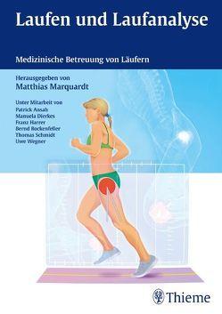 Laufanalyse von Ansah,  Patrick, Dierkes,  Manuela, Harrer,  Franz, Marquardt,  Matthias, Rockenfeller,  Bernd, Schmidt,  Thomas, Wegner,  Uwe