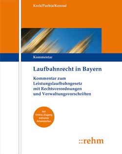 Laufbahnrecht in Bayern von Keck,  Theodor, Konrad,  Karlheinz, Puchta,  Günther
