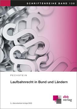 Laufbahnrecht in Bund und Ländern von Pechstein,  Matthias
