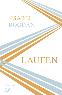 Laufen von Bogdan,  Isabel