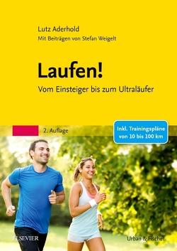 Laufen! von Aderhold,  Lutz, Weigelt,  Stefan