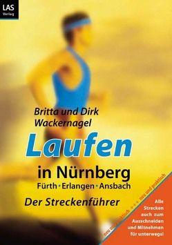 Laufen in Nürnberg von Wackernagel,  Britta, Wackernagel,  Dirk