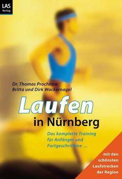 Laufen in Nürnberg von Prochnow,  Thomas, Wackernagel,  Dirk