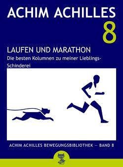 Laufen und Marathon von Achilles,  Achim