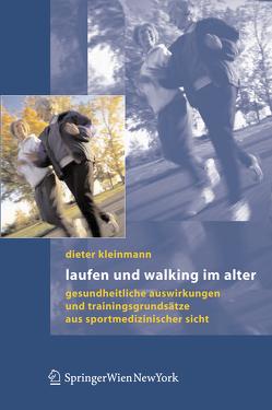 Laufen und Walking im Alter von Kleinmann,  Dieter