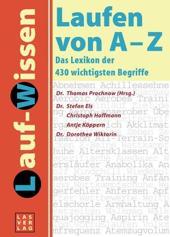 Laufen von A – Z von Els,  Stefan, Hoffmann,  Christoph, Köppern,  Antje, Prochnow,  Thomas, Wiktorin,  Dorothea
