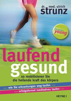 Laufend gesund von Strunz,  Ulrich