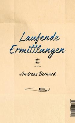 Laufende Ermittlungen von Bernard,  Andreas