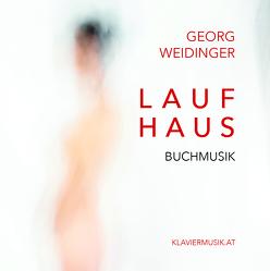 Laufhaus von Weidinger,  Georg