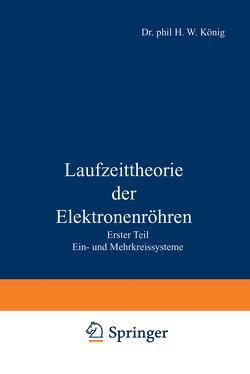 Laufzeittheorie der Elektronenröhren von König,  Herbert W.