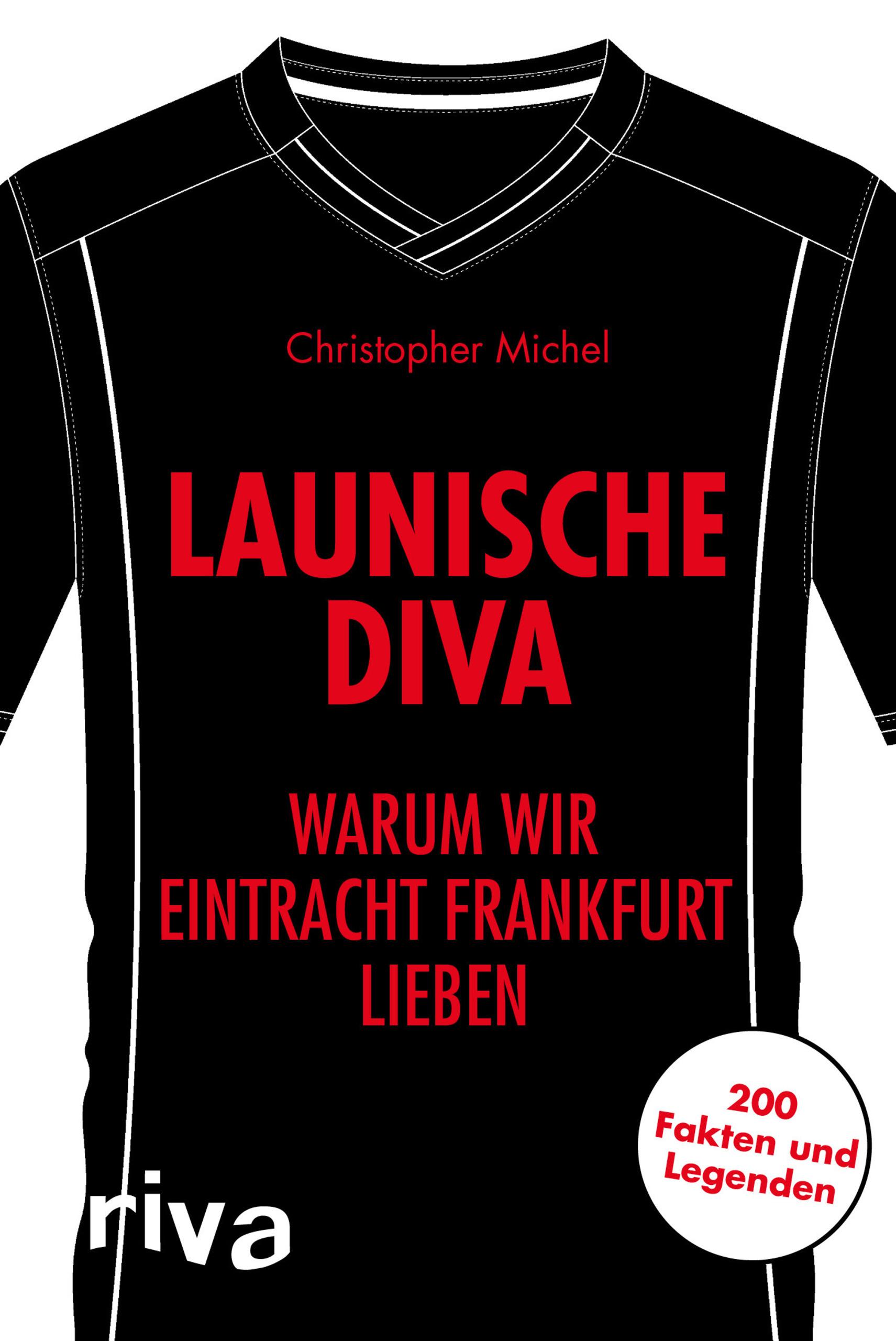 Launische Diva Von Michel Christopher Warum Wir Eintracht Frankfurt