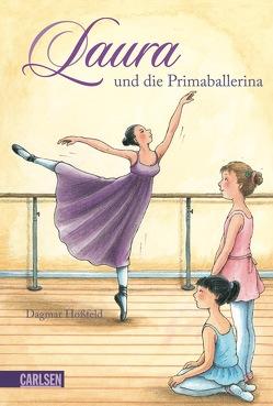 Laura 3: Laura und die Primaballerina von Hoßfeld,  Dagmar, Suetens,  Clara