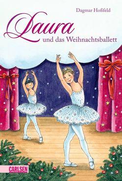 Laura 6: Laura und das Weihnachtsballett von Hoßfeld,  Dagmar, Suetens,  Clara