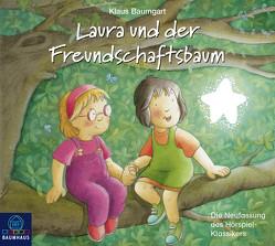 Laura und der Freundschaftsbaum von Baumgart,  Klaus, Bierstedt,  Detlef, Bonalana,  Ranja, Reheuser,  Bernd, Viktor,  Sophia