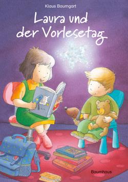 Laura und der Vorlesetag von Baumgart,  Klaus, Neudert,  Cornelia