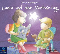 Laura und der Vorlesetag von Baumgart,  Klaus, Neudert,  Cornelia, Reheuser,  Bernd