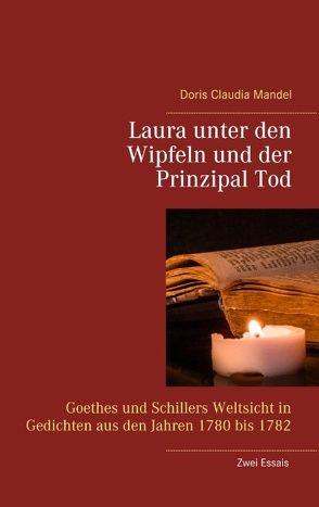 Laura unter den Wipfeln und der Prinzipal Tod von Mandel,  Doris Claudia