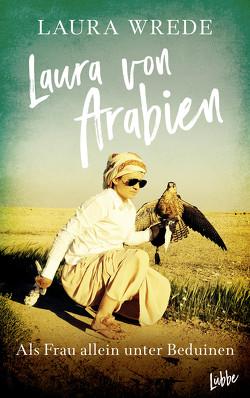 Laura von Arabien von Wrede,  Laura